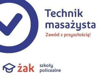 Technik MASAŻYSTA za darmo w Szkole ŻAK!